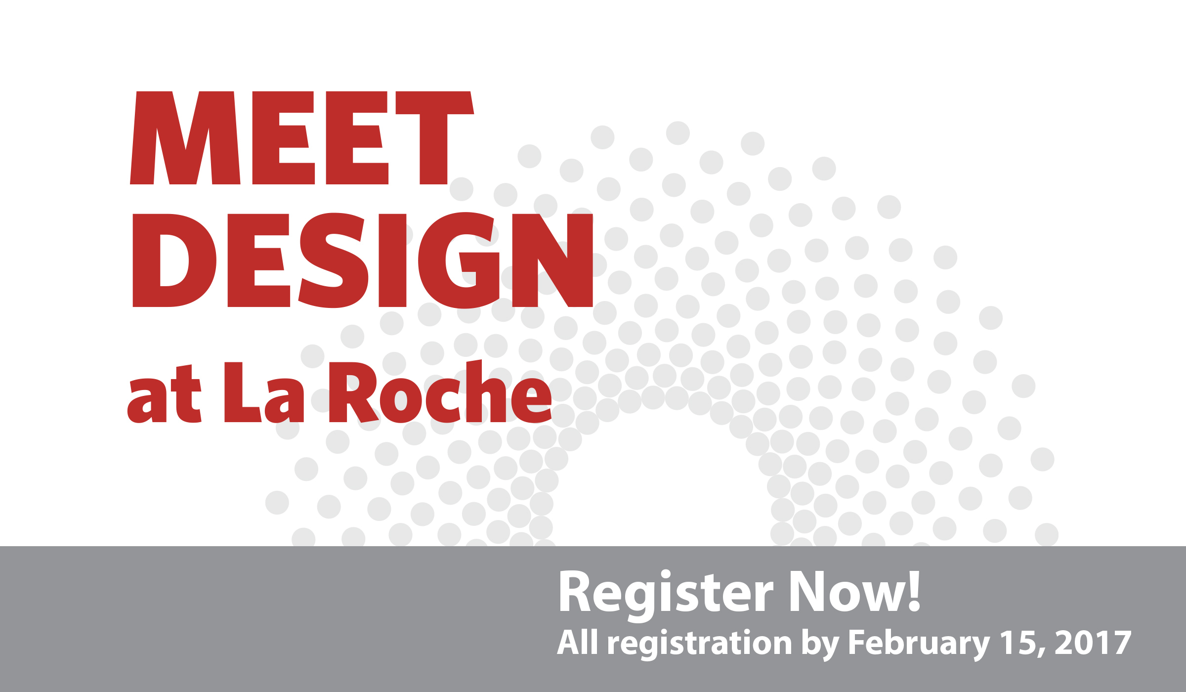 Meet Design At La Roche Register Early
