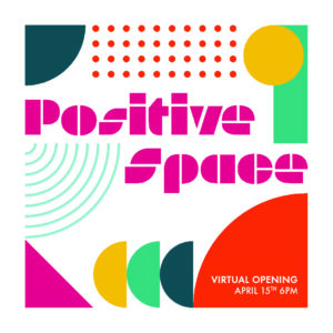 Positive Space 2021
